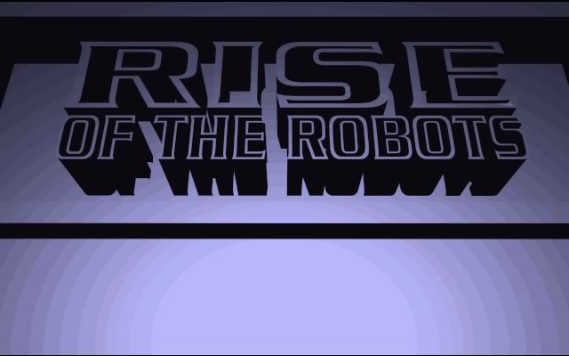Rise of the Robots splash screen