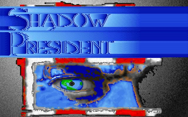 Shadow president splash screen
